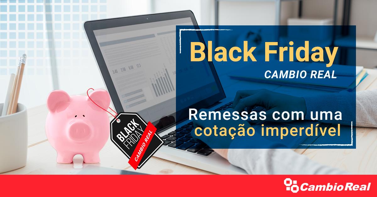 Black Friday Cambio: remessas com as melhores cotações!