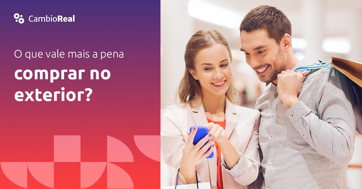 O que vale mais a pena comprar no exterior?