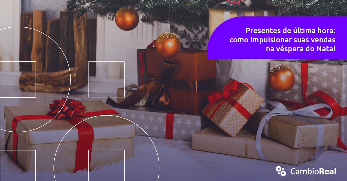 Presentes de última hora: como impulsionar suas vendas na véspera do Natal