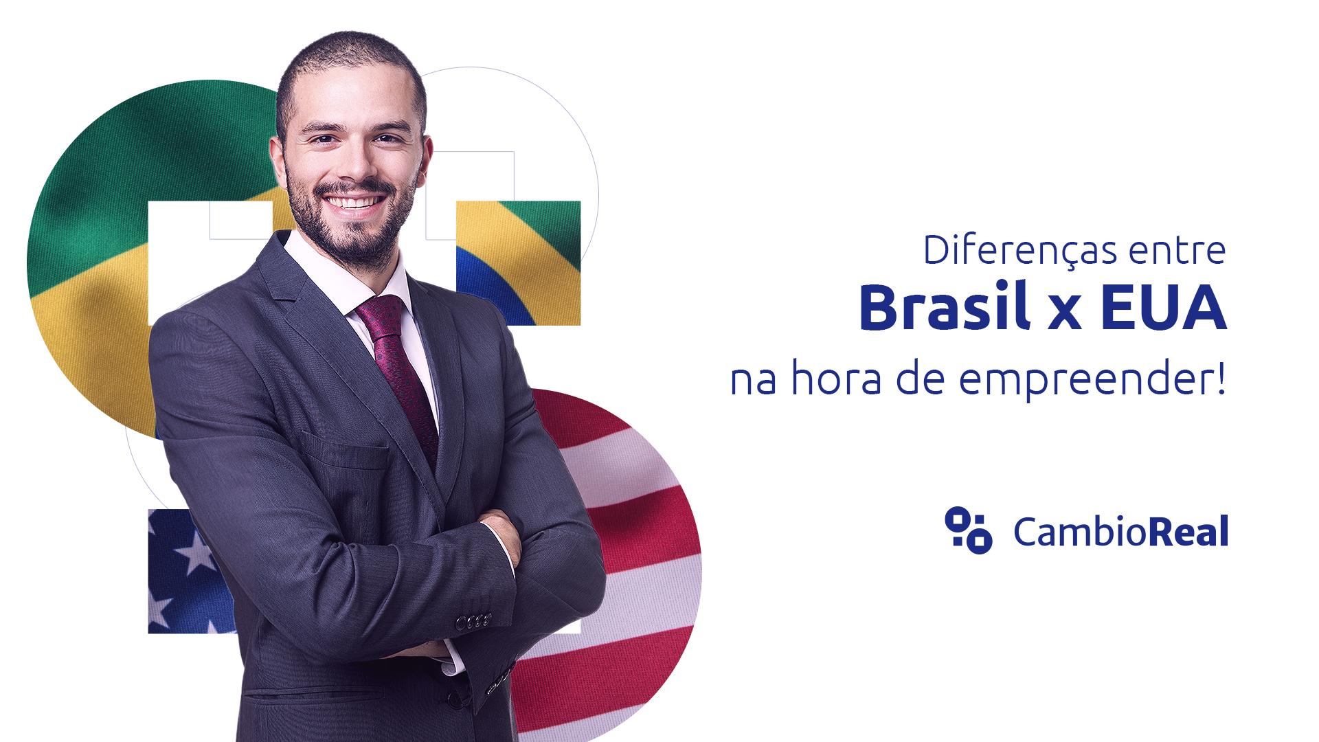 Diferenças entre empreender no Brasil e nos EUA