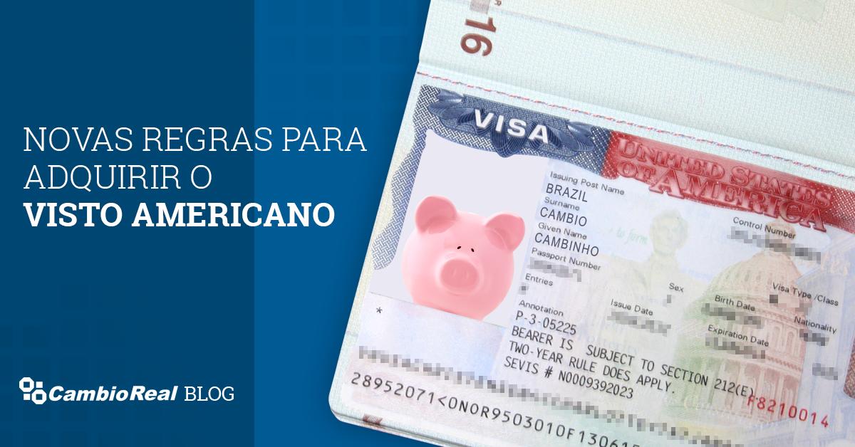Novas regras para tirar o visto americano