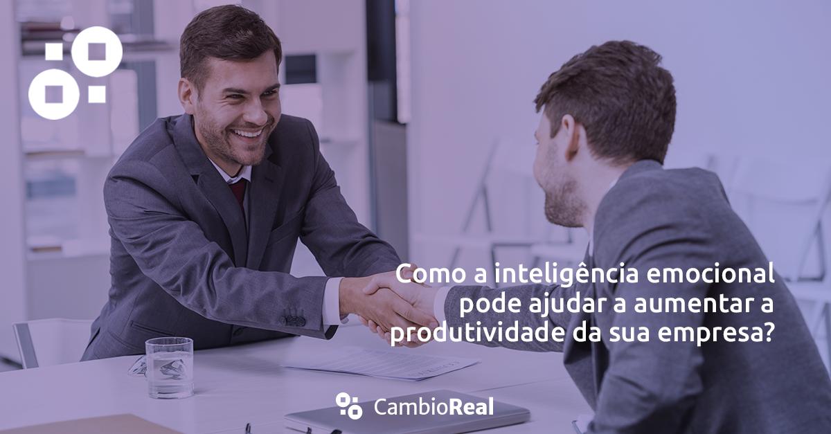 Como a inteligência emocional pode ajudar a aumentar a produtividade da sua empresa?