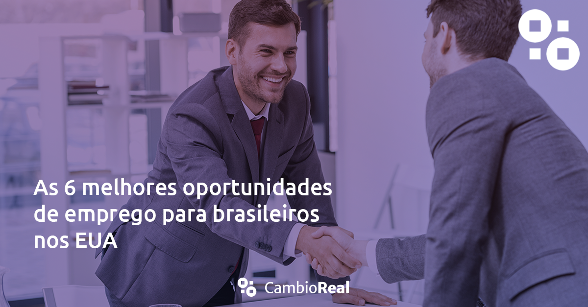 As melhores oportunidades para brasileiros nos Estados Unidos