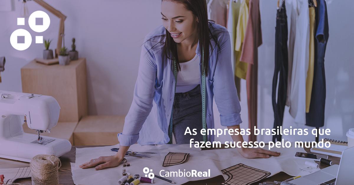 As empresas brasileiras que mais fazem sucesso no exterior
