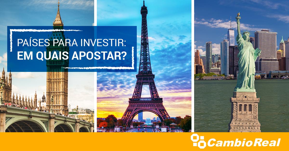 Países para investir: em quais apostar?