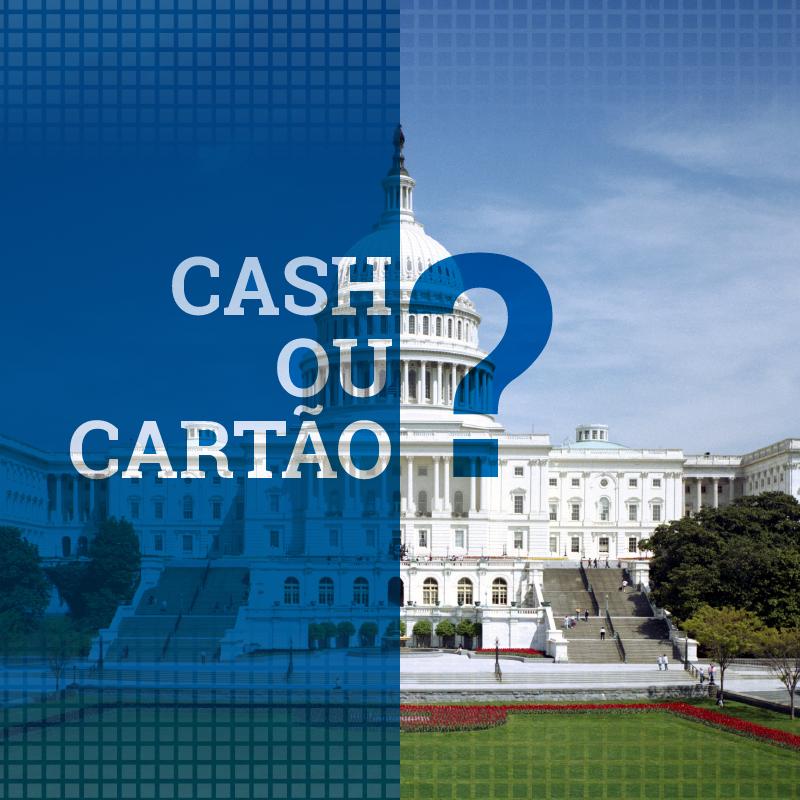 Cash ou Cartão?